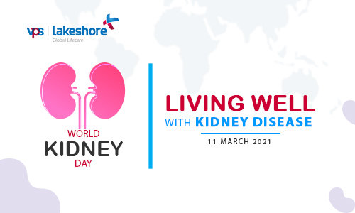 World Kidney Day 2021 - Living Well with Kidney Disease